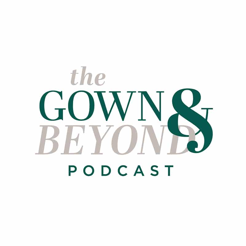 The Gown and Beyond, a top wedding podcast by California wedding gown shop, Love and Lace Bridal Salon.